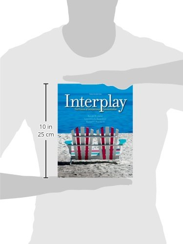 Interplay: The Process of Interpersonal Communication by Oxford University Press