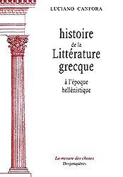 Histoire de la littérature grecque à l'époque hellénistique