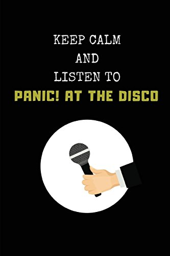 Keep Calm And Listen To Panic! At The Disco: Composition Note Book Journal