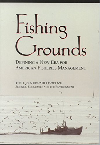 [Fishing Grounds: Defining a New Era for American Fisheries Management] (By: Heather Blough) [published: June, 2000] ebook