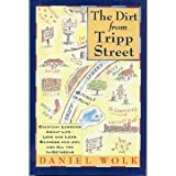 The Dirt from Tripp Street, Daniel S. Wolk, 0671747711