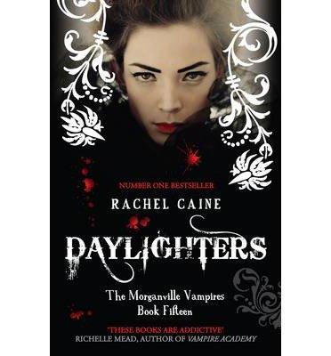 Daylighters Author: Rachel Caine Nov-2013
