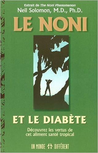 Télécharger en ligne Le noni et le diabète pdf epub