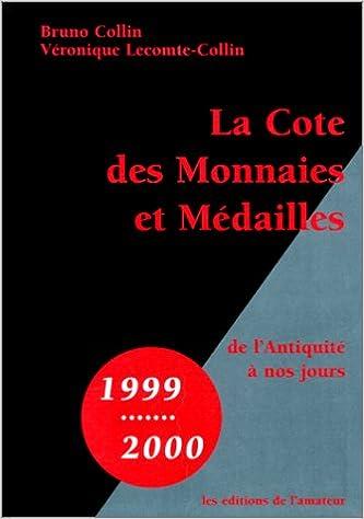 Lire La Cote des monnaies et médailles de l'Antiquité à nos jours pdf