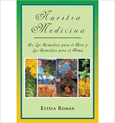 Meilleures ventes eBook télécharger Nuestra Medicina: De Los Remedios Para El Aire Y Los Remedios Para El Alma (Paperback)(Spanish) - Common (Littérature Française) PDF