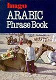 Arabic Phrasebook, Alex Chapman, Ashraf Ghali, 0852851413