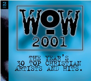 Wow Hits 2001 by Wow Gospel Hits