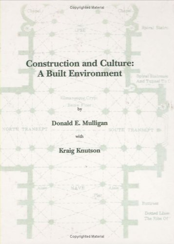 Construction and Culture : A Built Environment