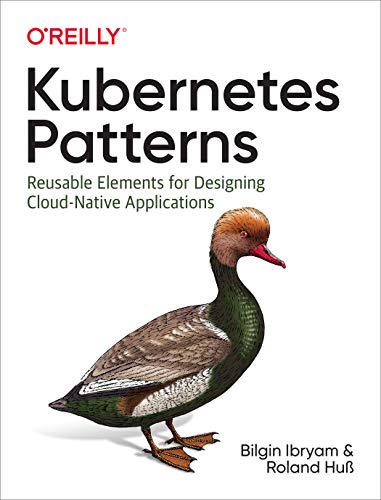 Kubernetes Patterns: Reusable Elements for Designing Cloud-Native Applications (Container Pattern)
