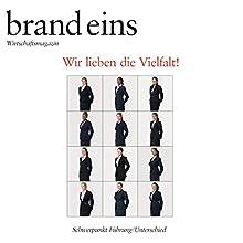 Die Unverwechselbaren (brand eins: Führung/Unterschied) Hörbuch von Wolf Lotter Gesprochen von: Anna Doubek, Michael Bideller