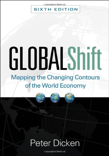 Contour Shift - Global Shift, Sixth Edition: Mapping the Changing Contours of the World Economy (Global Shift: Mapping the Changing Contours)