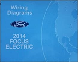 2014 ford focus electrical wiring diagram troubleshooting shop manual oem  ewd: ford: amazon com: books
