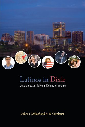 Latinos in Dixie: Class and Assimilation in Richmond, Virginia