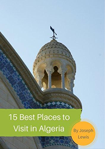 15 Best Places to Visit in Algeria