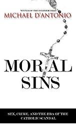 Mortal Sins: Sex, Crime and the Era of Catholic Scandal (Thorndike Press Large Print Nonfiction Series)
