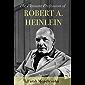 The Pleasant Profession of Robert A. Heinlein