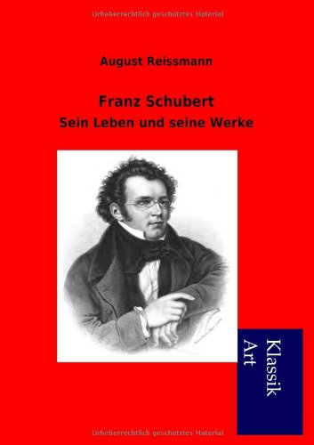 Read Online Franz Schubert (German Edition) PDF