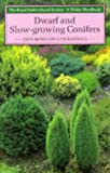 img - for Dwarf and Slow-Growing Conifers (Wisley Handbook) book / textbook / text book