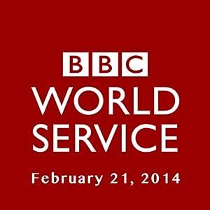 BBC Newshour, February 21, 2014