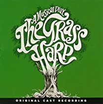 The Grass Harp (1971 Original Broadway Cast)