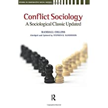 Conflict Sociology: A Sociological Classic Updated