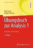 Übungsbuch zur Analysis 1: Aufgaben und Lösungen