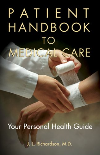 Patient Handbook to Medical Care: Your Personal Health Guide