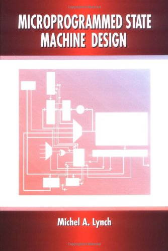 Microprogrammed State Machine Design by CRC Press