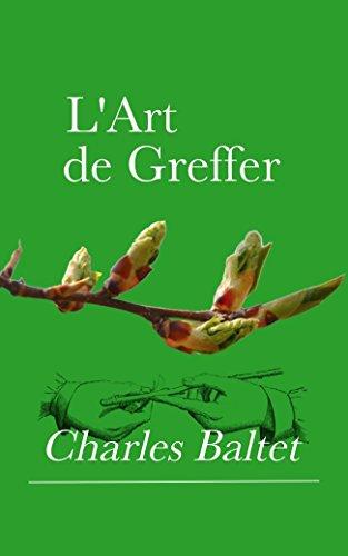 lart-de-greffer-1869-arbres-et-arbustes-fruitiers-arbres-forestiers-ou-dornements-reconstitution-de-