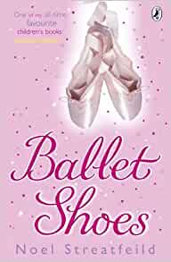 Ballet Shoes Noel Streatfeild Reviews