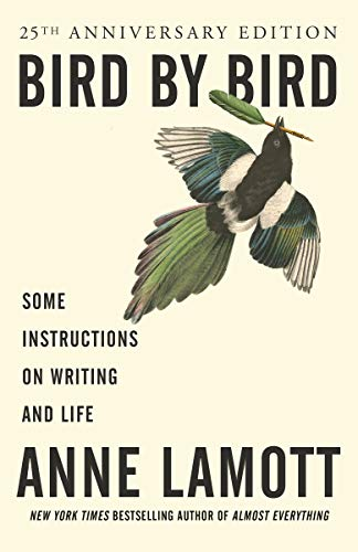 Bird by Bird: Some Instructions on Writing and Life (On Writing A Memoir Of The Craft Audiobook)