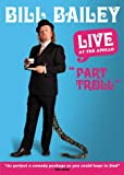 Bill Bailey: Live at the Apollo - Part Troll [Region 2]