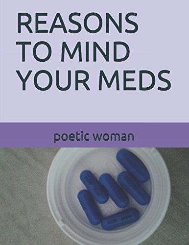 Best! REASONS TO MIND YOUR MEDS<br />[P.P.T]