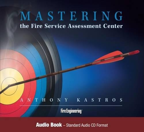 Mastering the Fire Service Assessment Center by Fire Engineering Books & Videos