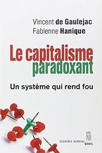 vignette de 'Le capitalisme paradoxant (Vincent de Gauléjac)'