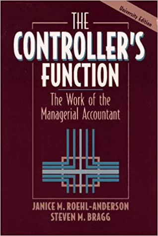 The Controller's Function: University Edition: The Work of the Managerial Accountant