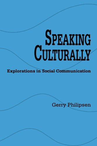 Speaking Culturally (Suny Series in Human Communication Processes) (SUNY series, Human Communication Processes)