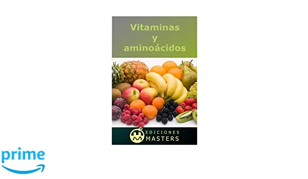 Vitaminas y aminoácidos (Spanish Edition): Adolfo Pérez Agustí: 9781494241063: Amazon.com: Books