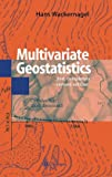 Multivariate Geostatistics : An Introduction with Applications, Wackernagel, H., 3540601279