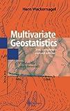 Multivariate Geostatistics : An Introduction with Applications, Wackernagel, H., 3540601279