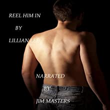 Reel Him In (White, Dark and In Between) Audiobook by Lillian Lee Narrated by Jim Masters