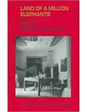 Land of a Million Elephants: Memoirs of a Canadian Peacekeeper