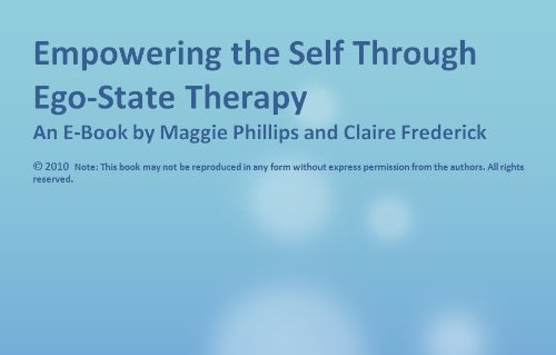 Empowering the Self Through Ego-State - Maggie Phillips