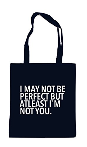 I May Not Be Perfect Sac Noir Certified Freak