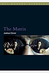 The Matrix (BFI Modern Classics) by Joshua Clover (2007-06-12) Paperback