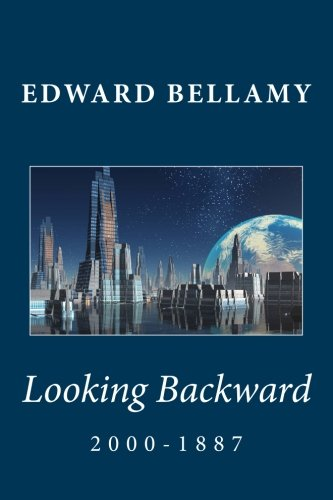 looking backward edward bellamy quotes