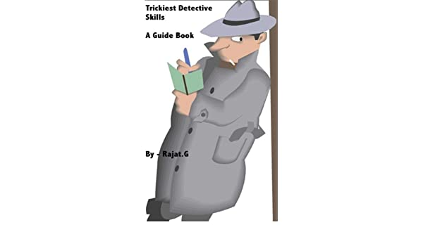 Trickiest Detective Skills - A Guide Book