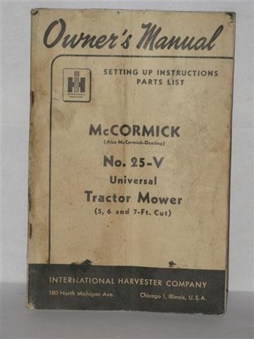 McCormick No. 25- V Universal Tractor Mower owners manual by International harvester