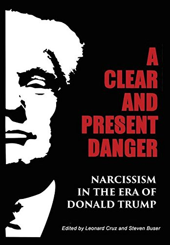 Clear Present Danger Narcissism Donald product image