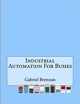 Industrial Automation For Busies